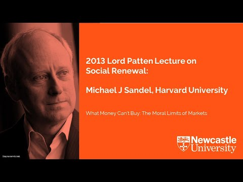 what-money-can't-buy:-the-moral-limits-of-markets-michael-j-sandel,-harvard-university