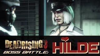 Dead Rising 3: Boss Battle, Hilde