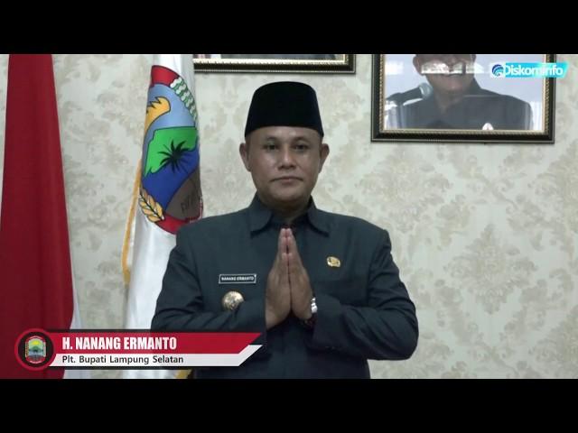 Himbauan Perayaan Tahun Baru 2020 Oleh Plt. Bupati Lampung Selatan, H. Nanang Ermanto