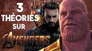 3 THÉORIES sur AVENGERS INFINITY WAR streaming