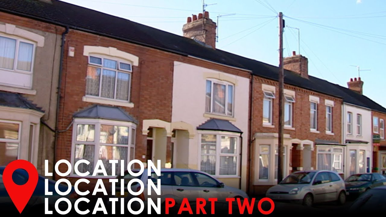 Finding A £120K Home in Northampton Part One | Location, Location, Location