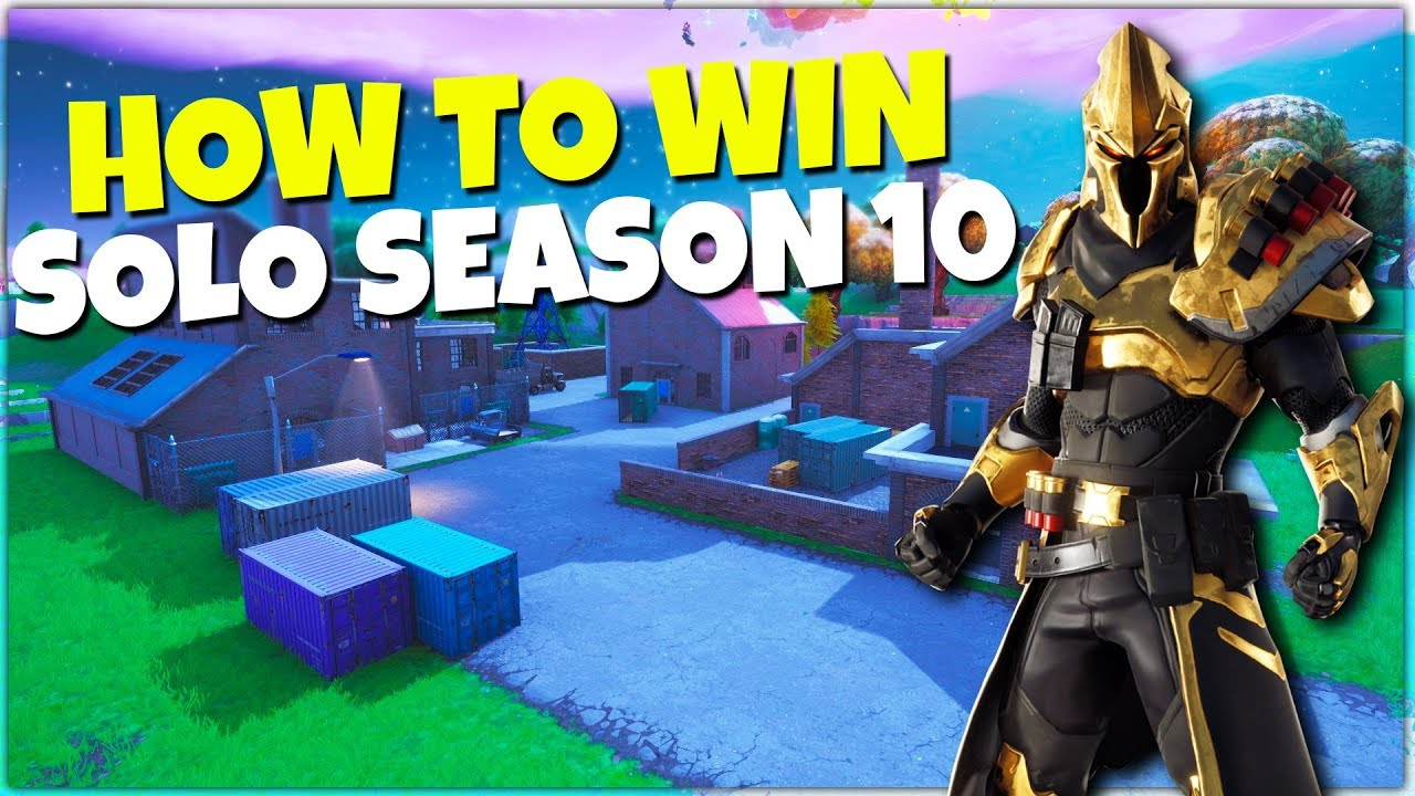 Fortnite Für Windows 10 how to win your 1st solo in fortnite season 10 | battle royale tips!