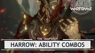 Warframe: Harrow Ability Combos, Finalized Customization & Build - 4 Forma [thesnapshot]