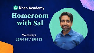 Ask Sal Anything - Homeroom with Sal - Friday, May 29