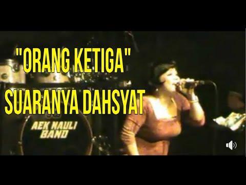 Aek Nauli Band | Senada Sister | Lagu Orang Ketiga | Suaranya Menggelegar Cetarrrr