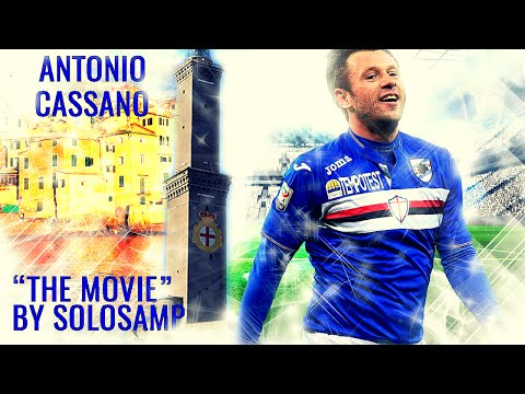 """Antonio Cassano ● """"The Movie"""" ● All Goals Skills and Assist in Sampdoria ● HD Highlights by SOLOSAMP"""
