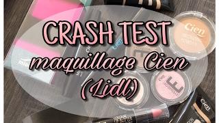 CRASH TEST maquillage CIEN - LIDL