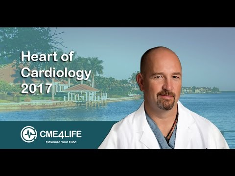 Heart of Cardiology CME Conference April 2017 Marco Island, FL