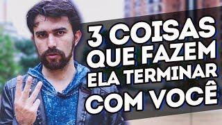Baixar 3 COISAS QUE FAZEM ELA TERMINAR COM VOCÊ E TE TRAIR Diego Mattos Coach