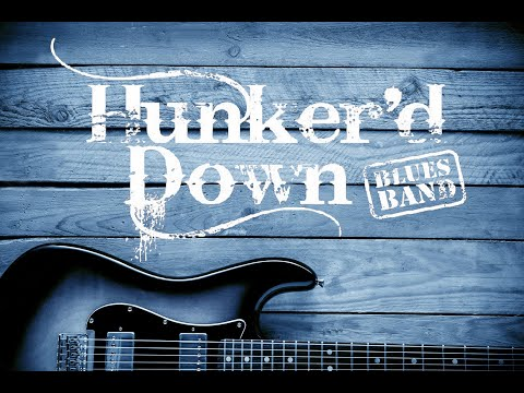 Hunker'd Down Blues Band at Burky's Bar & Grill