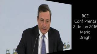 Conferencia prensa Draghi Junio 2016 BCE