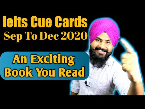 An Exciting Book You Read Recently ||  Ielts Cue Card September To December 2020