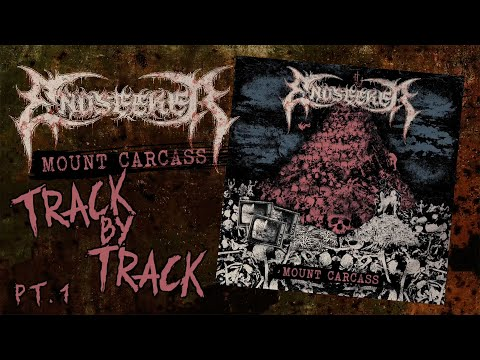 Endseeker - Mount Carcass (track by track Pt. 1)