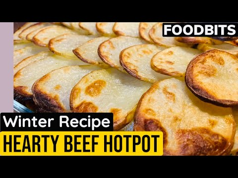 How to cook BEEF HOTPOT [Hearty Winter Warmer Recipe] 2021