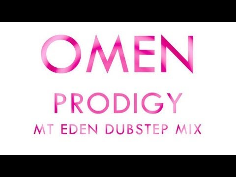 【Lyrics】Omen - Prodigy (Mt Eden Dubstep)