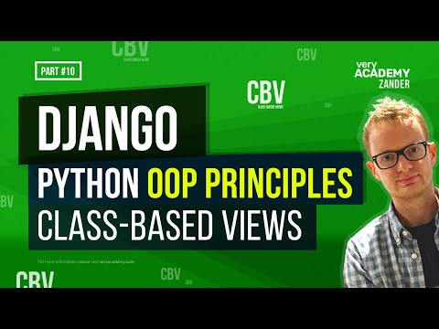 Python OOP for Django Class Based Views Explained - Beginners guide to OOP and using Django Classes