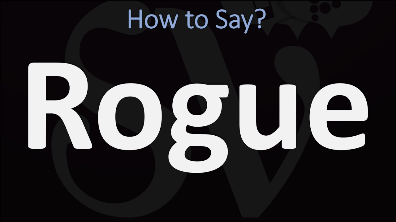 How to Pronounce Rogue? (CORRECTLY)