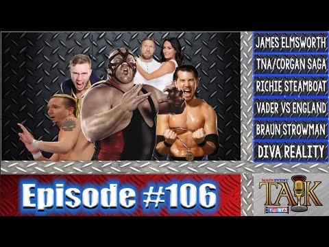 Main Event Talk (Episdoe #106)
