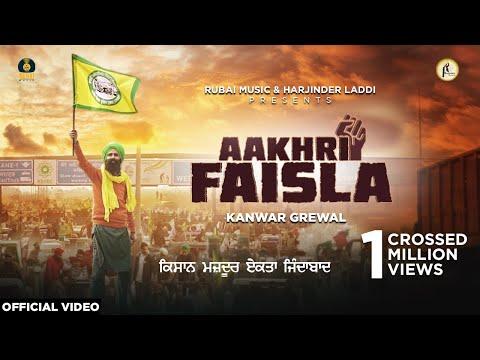 aakhri-faisla- -kanwar-grewal- -rubai-music- -latest-punjabi-songs-2021