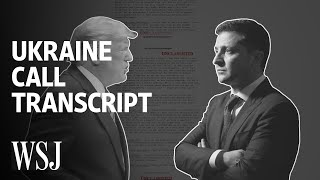 Ukraine Call Rough Transcript: How Trump's Conversation Unfolded | WSJ