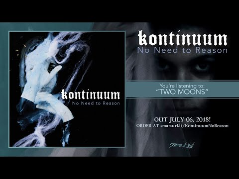 Kontinuum - Two Moons (official premiere)