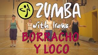 Borracho Y Loco - Zumba® with Irena