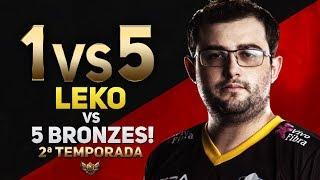1vs5 (2ª Temporada) - LEKO vs 5 BRONZES!