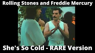 WOW!!! - The Rolling Stones and Freddie Mercury  - She's So Cold