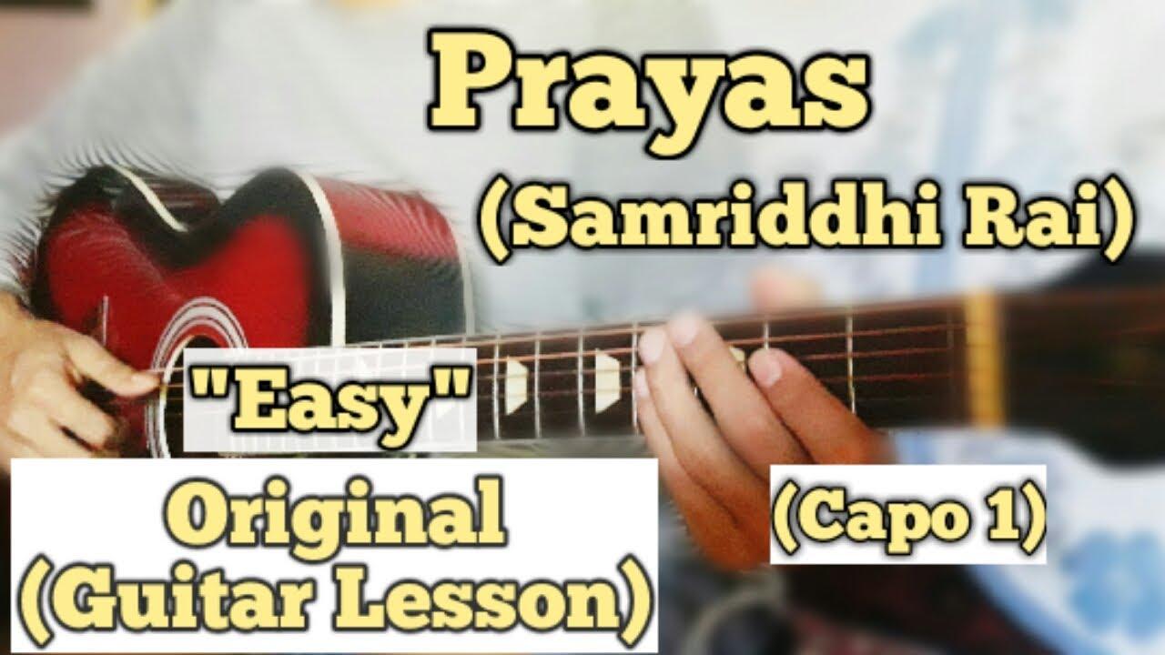 Download Prayas - Samriddhi Rai & Rohit John Chettri | Guitar Lesson | Easy Chords | (Capo 1)