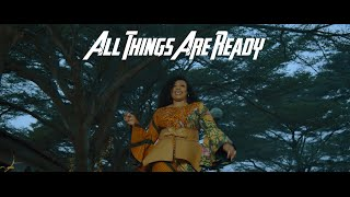 Sinach - All Things Are Ready - music Video