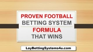 Proven Football Betting System Formula That Wins