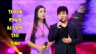 Quang Lê, Dương Hồng Loan - Tuyệt Phẩm NHẠC SẾN SONG CA Trữ Tình Hay Nhất 2017
