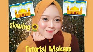 Tutorial Makeup GLOWING Untuk BUKBER