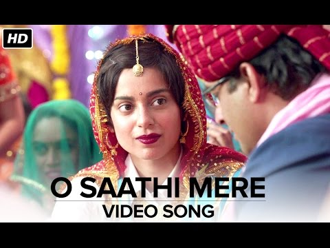 O Saathi Mere (Video Song) | Tanu Weds Manu Returns | Kangana Ranaut & R. Madhavan