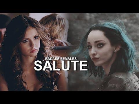 Badass Females || Salute