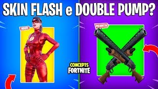 FORTNITE Concepts-NEW SKIN FLASH and DOUBLE PUMP HACK?