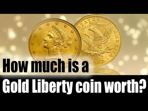 How Much Is A Gold Liberty Coin Worth?