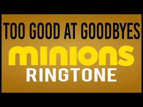 Latest iPhone Ringtone - Too Good at Goodbyes Minions Remix Ringtone - Sam Smith