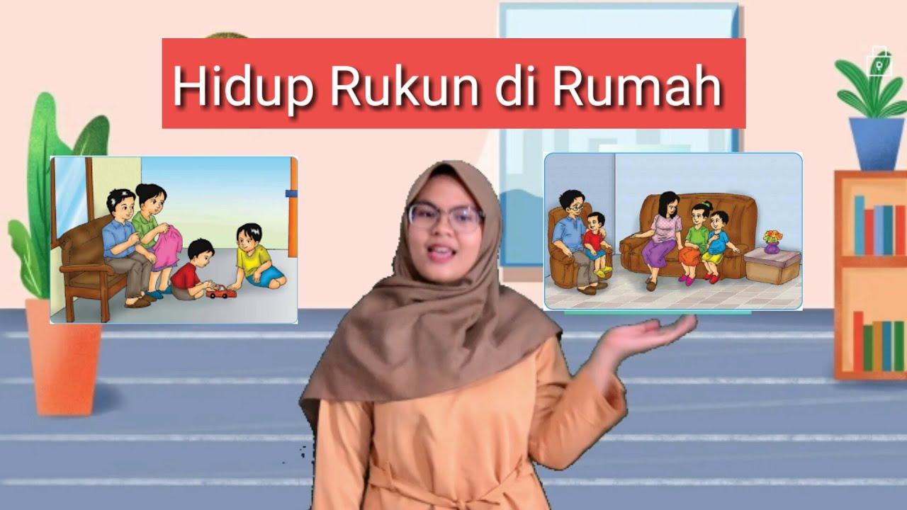 Hidup Rukun Di Rumah Kelas 2 Tema 1 Subtema 1 Youtube