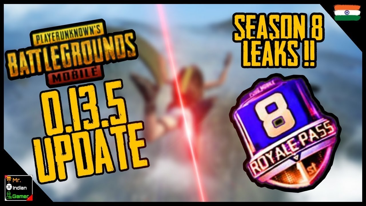 Pubg Mobile 0 13 5 Update Leaks With Release Date New Season 8