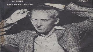 Watch Jerry Lee Lewis Am I To Be The One video
