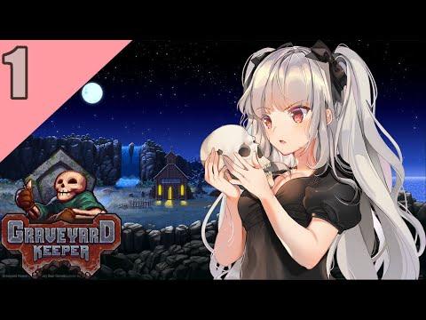 [VTuber] Graveyard Keeper (DLCs) Gameplay - Episode 1 |