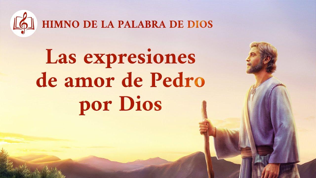 Canción cristiana   Las expresiones de amor de Pedro por Dios