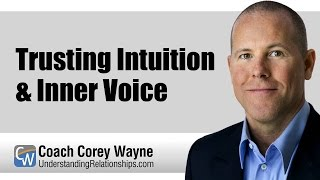 Trusting Intuition & Inner Voice