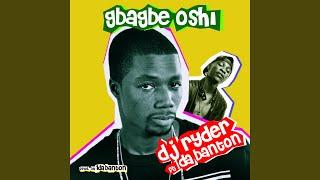 Gbagbe Oshi Dj Ryda