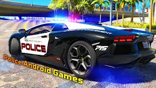 Top 10 Best Police Simulation Android Games (free to play)