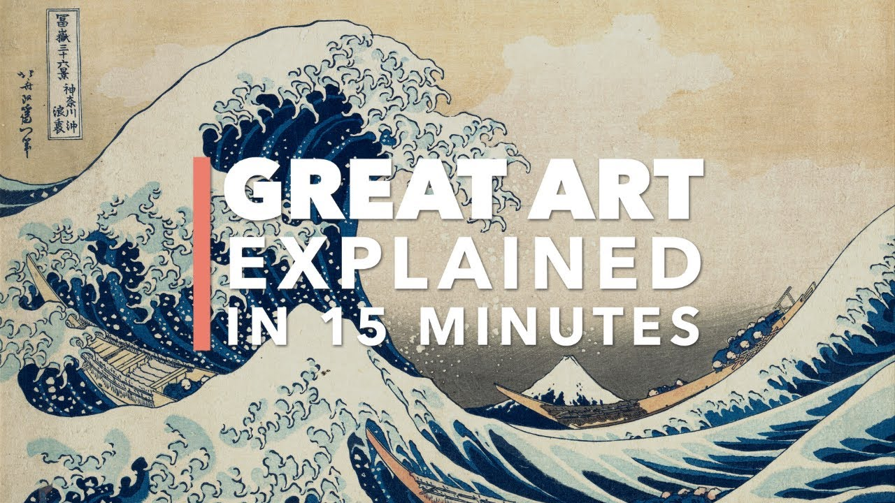 The Great Wave Off Kanagawa by Hokusai: An Introduction to the Iconic Japanese Woodblock Print in 17 Minutes