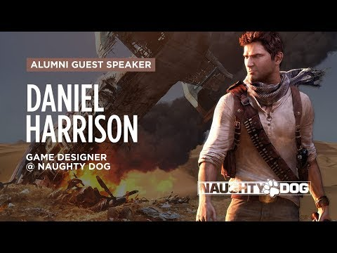 Alumni Guest Speaker: Daniel Harrison - Game Designer @ Naughty Dog