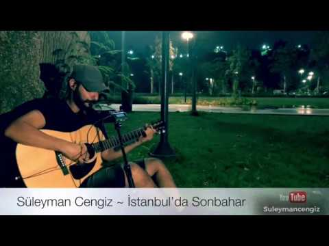 İstanbul'da Sonbahar ~ Süleyaman Cengiz (Teoman Cover)