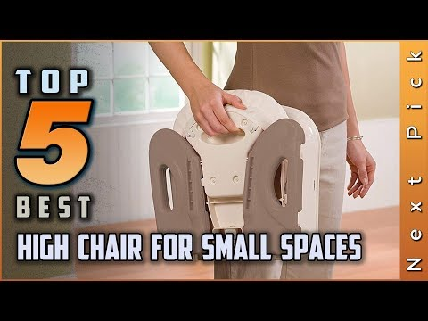 Top 5 Best High Chair For Small Spaces Review In 2020